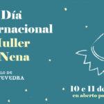11F Día Internacional da Muller e da Nena